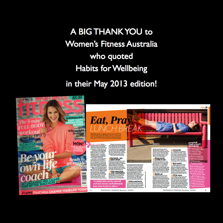 Habits for Wellbeing quoted in May 2013 edition of Women's Fitness Australia