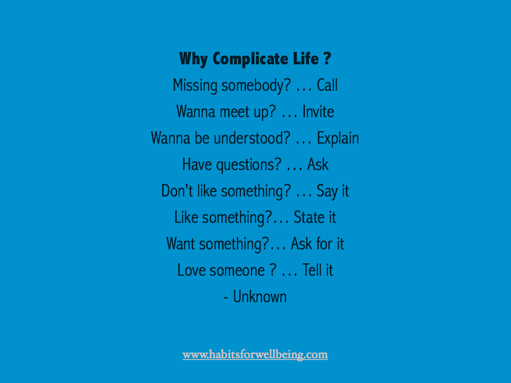 Life Is Really Simple But We Insist On Making It Complicated Confucius