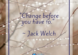 change-before-you-have-to-jack-welch